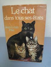 Le Chat dans tous Ses Etats - Jean-Louis Hue - 1982