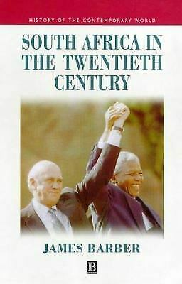 South Africa in the Twentieth Century : A Political History - in Searc-ExLibrary