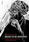 Brave to be Involved von Yomna Mohamed Saber (2010, Taschenbuch)