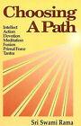 Choosing a Path by Swami Rama (Paperback, 1986)
