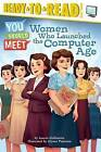 Women Who Launched the Computer Age by Laurie Calkhoven (Paperback / softback, 2016)