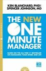 New One Minute Manager: Based on the All-Time #1 Bestseller on Managing Your Work and Life by Spencer Johnson, Kenneth H. Blanchard (Paperback, 2015)