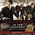 Torchwood: In the Shadows by Joseph Lidster (CD-Audio, 2009)