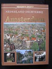 Readers Digest Book Nederland Dichterbij Amsterdam (Nederlands)