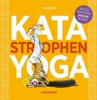 Kata-Yoga von Eva Haak (2016, Gebundene Ausgabe)