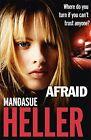 MANDASUE HELLER __ AFRAID __ BRAND NEW __ FREEPOST UK