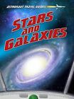 Stars and Galaxies by Isabel Thomas (Paperback, 2013)