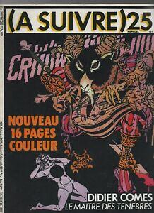 A Suivre N° 25 - Février 1980. Couverture Comes. Neuf Moins Cher