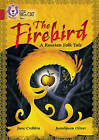 The Firebird: A Russian Folk Tale: Band 14/Ruby by June Crebbin, Theresa Breslin (Paperback, 2016)