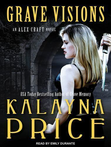 Alex Craft Grave Visions 4 By Kalayna Price 2016 Cd Unabridged