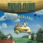 Summerland by Michael Chabon (CD-Audio, 2002)