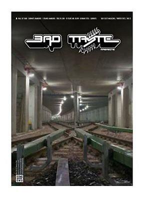 BAD TASTE - ISSUE 12 - GERMAN GRAFFITI ART MAGAZINE - HARDBACK