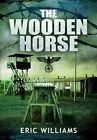 Wooden Horse by Eric Williams (Paperback, 2013)