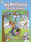 My Backyard Color by Number by Maggie Swanson (2017, Paperback)