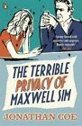 The Terrible Privacy of Maxwell Sim by Jonathan Coe (Paperback, 2014)
