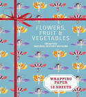 Flowers, Fruit and Vegetables: From the Natural History Museum by Natural History Museum (Other book format, 2016)