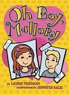 Oh Boy, Mallory by Laurie Friedman, Laurie B Friedman (Paperback / softback, 2013)