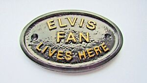 034-ELVIS-FAN-LIVES-HERE-034-HOUSE-DOOR-PLAQUE-WALL-SIGN-GARDEN-WITH-GOLD-LETTERING