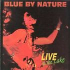 Live at the Lake by Blue by Nature (CD, Jun-1998, Hostel Recordings)
