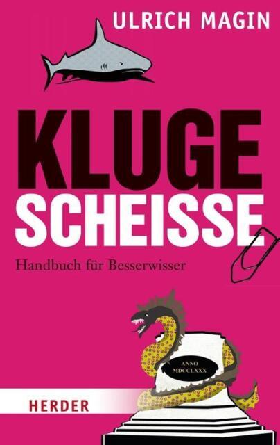 Kluge Scheiße von Ulrich Magin (Taschenbuch)  UNGELESEN