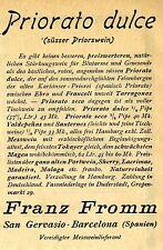 Franz Fromm San-Gervasio-Barcelona PRIORATO DULCE  Historische Reklame von 1911