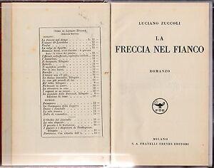 LUCIANO-ZUCCOLI-LA-FRECCIA-NEL-FIANCO-MILANO-F-LLI-TREVES-1932-L4269