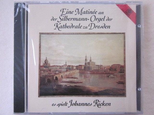 Johannes Ricken Matinee an der Silbermann-Orgel der Kathedrale zu Dresden - CD