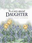 To a Very Special Daughter by Helen Exley Giftbooks (Paperback, 2009)