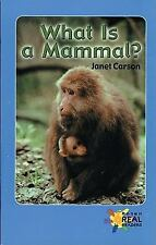 What Is a Mammal? Rosen Real Readers: Upper Emergent