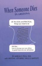 When Someone Dies in Arizona: All the Legal & Practical Things You Need to Do (W