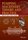 Pumping Machinery Theory and Practice by Hassan M. Badr, Wael H. Ahmed (Hardback, 2015)