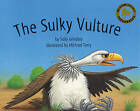 The Sulky Vulture by Sally Grindley (Paperback, 2003)