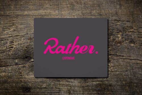 Rather Expensive - Mouse Mat - Bike Ninja Road Fixie Fixed Cycling Inspired b...