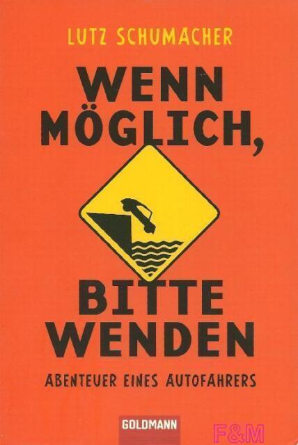 Wenn möglich bitte wenden  Lutz Schumacher  Taschenbuch  ++Ungelesen++