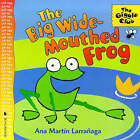 Big Wide-Mouthed Frog by Ana Martin Larranaga (Paperback, 1999)