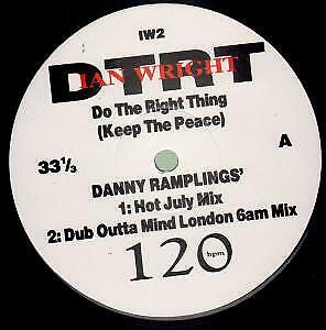 IAN WRIGHT Do the Right Thing 12 INCH VINYL UK 2 Track Promo Featuring Danny