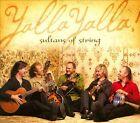 Yalla Yalla! [Digipak] by Sultans of String (CD, May-2009, CD Baby (distributor))