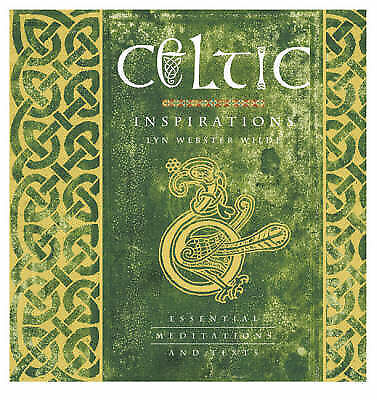 Wilde, Lyn Webster, Celtic Inspirations: Essential Meditations and Texts, Very G