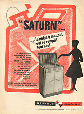 """Publicité 1961  """"SATURN"""" ... le poele à mazout avec pompe incorporée NEUHAUS"""