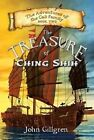 The Treasure of Ching Shih: The Adventures of the Cali Family Book 2 by John Gilgren (Paperback / softback, 2015)