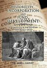 Historicity, Incorporation and Fund Development: A Broad Look at the Christian Faith Based Sector by Janell Harvey (Hardback, 2012)