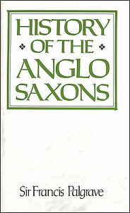 History-of-the-Anglo-Saxons-by-Palgrave-Sir-Francis