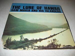 SAM-MAKIA-amp-HIS-ISLANDERS-THE-LURE-OF-HAWAII-LP-VG-Riverside-RLP7503-1961