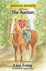 Windsor Heights Book 4: The Auction by Lisa Long (Paperback / softback, 2010)