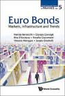 Euro Bonds: Markets, Infrastructure and Trends by Rita L. D'Ecclesia, Marida Bertocchi, Rosella Giacometti, Giorgio Consigli (Hardback, 2013)
