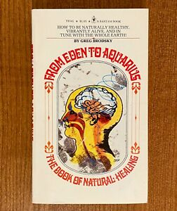 FROM-EDEN-TO-AQUARIUS-The-Book-of-Natural-Healing-by-Greg-Brodsky