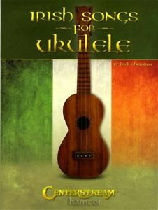 Details about Irish Songs for Ukulele TAB & Chord Songbook Strum Sing &  Play Celtic Music Book