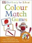 Get Ready for School Colour Match Games by DK 9780241197851 Cards 2015