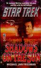 Star Trek: Shadows on the Sun by Michael Jan Friedman (Paperback, 1994)