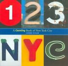 123 NYC: A Counting Book of New York City by Joanne Dugan (Hardback, 2007)
